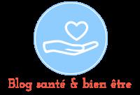 blog santé & bien être